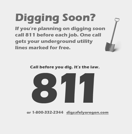 Call 811 before you dig to have your underground utility lines marked.