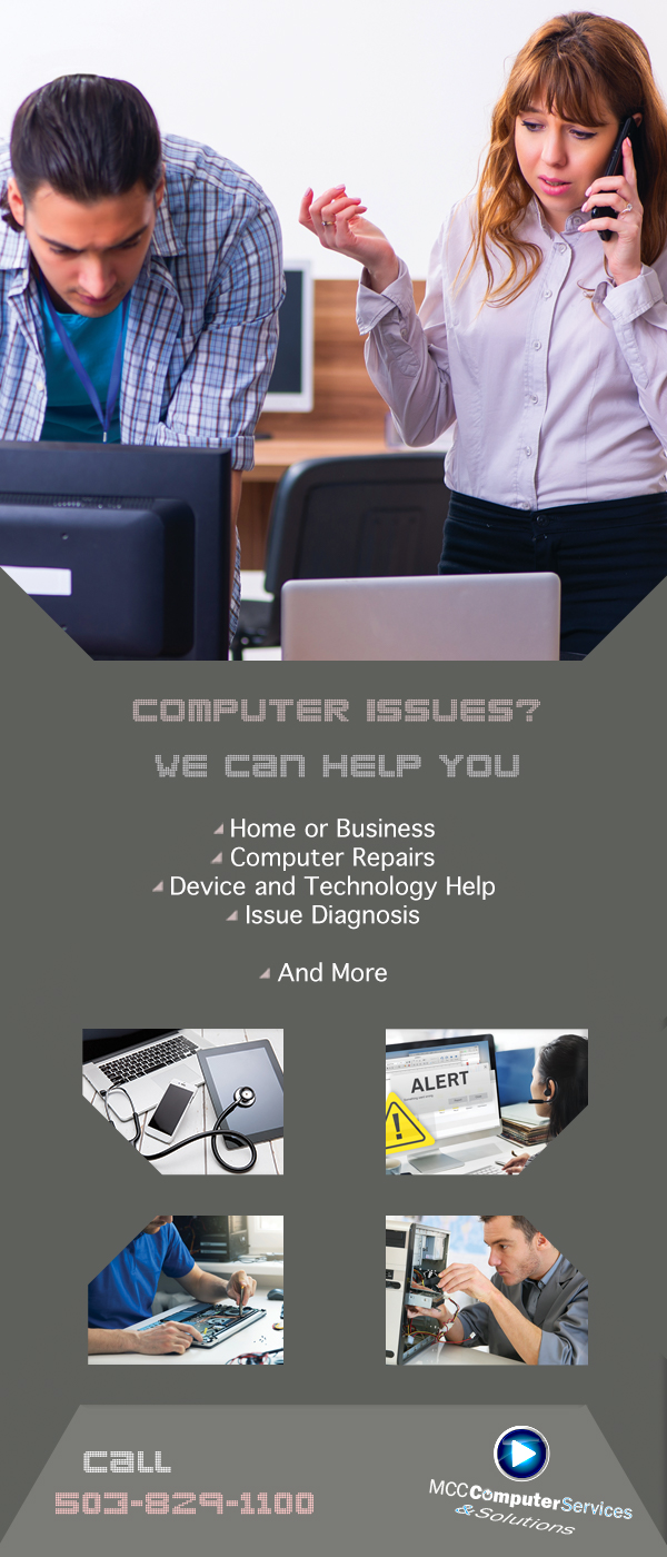 MCC Computer Services and Solutions. Computer issues? Call MCC at 503-829-1100.